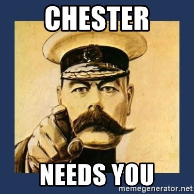 your country needs you - Chester NEEDS YOU