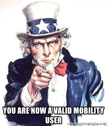 Uncle Sam -  you Are now a valid mobility user