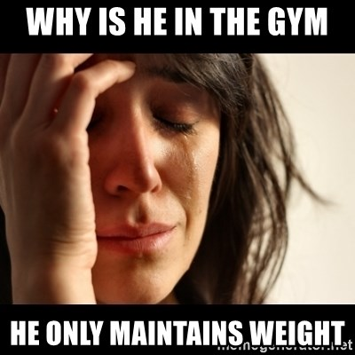crying girl sad - WHY IS HE IN THE GYM  HE ONLY MAINTAINS WEIGHT