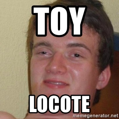 really high guy - TOY  LOCOTE