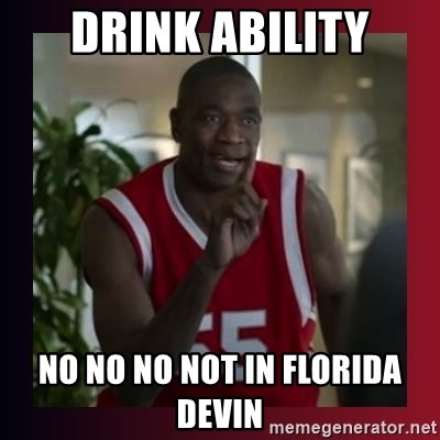 Dikembe Mutombo - Drink ability No no no not in floriDa devin