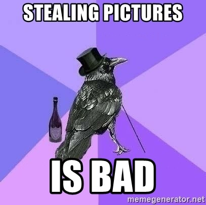 Rich Raven - STEALING PICTURES IS BAD