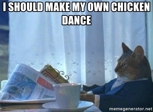 newspaper cat realization - I should make my own chicken dance