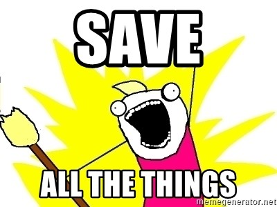 X ALL THE THINGS - Save all the things
