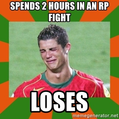 cristianoronaldo - spends 2 hours in an rp fight loses
