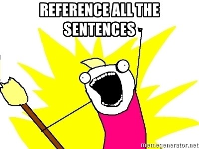 X ALL THE THINGS - Reference all the sentences