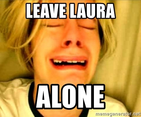 Leave Brittney Alone - LEAVE LAURA ALONE