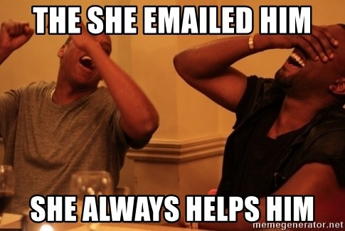 Jay-Z & Kanye Laughing - the she emailed him she always helps him
