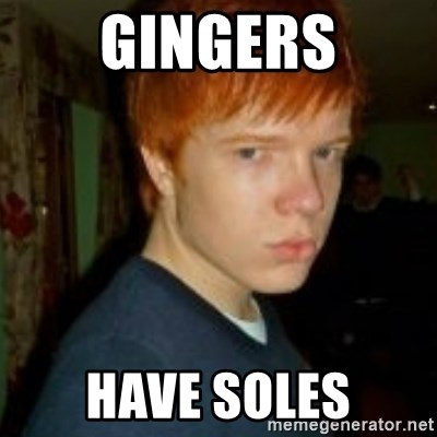 Flame_haired_Poser - GINGERS HAVE SOLES