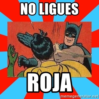 Batman Bitchslap - NO LIGUES ROJA