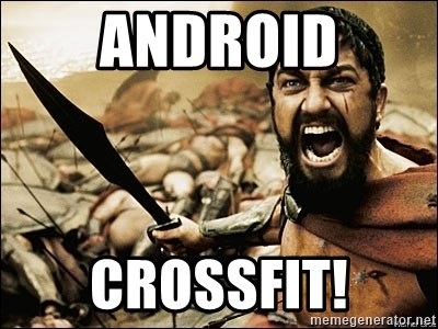 This Is Sparta Meme - android crossfit!
