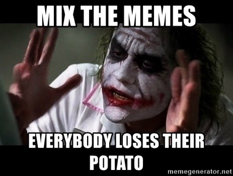 joker mind loss - mix the memes everybody loses their potato