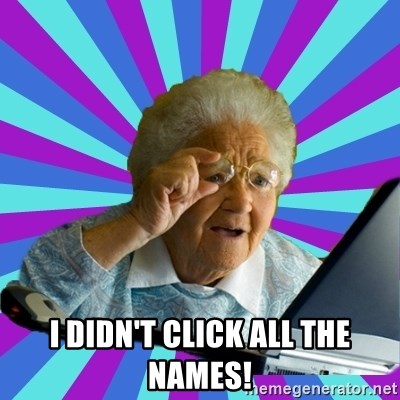 old lady -  I didn't click all the names!