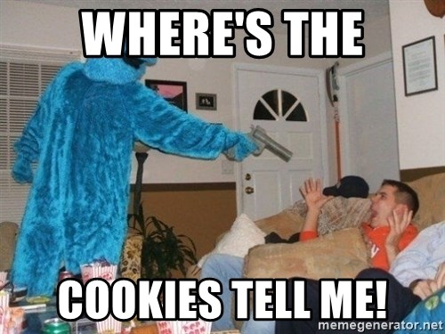 Bad Ass Cookie Monster - WHERE'S THE COOKIES TELL ME!
