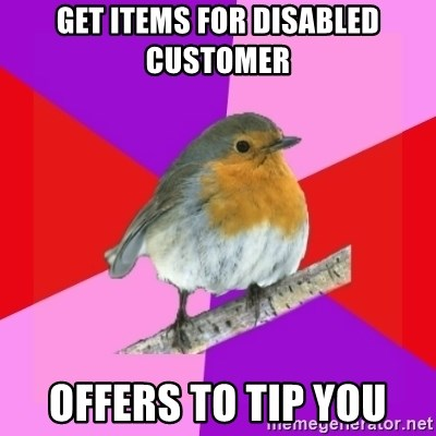 Fuzzy Robin - Get Items for Disabled Customer Offers to Tip You