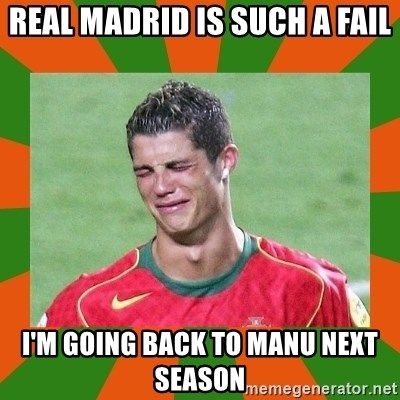cristianoronaldo - real madrid is such a fail i'm going back to manu next season