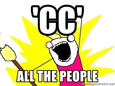 X ALL THE THINGS - 'cc' all the people