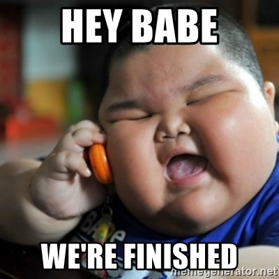 fat chinese kid - Hey babe We're finished
