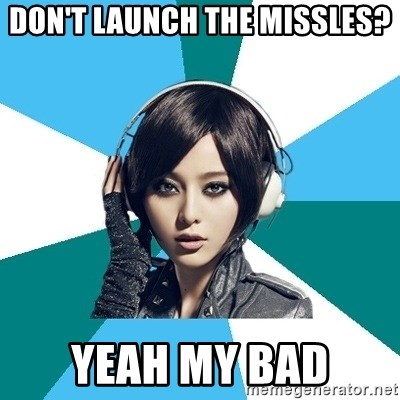 Crafty Interpreter - DON'T LAUNCH THE MISSLES? YEAH MY BAD