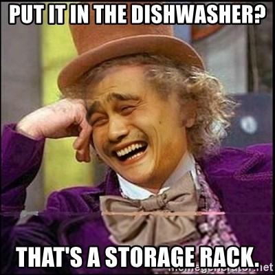 yaowonkaxd - Put it in the dishwasher? that's a storage rack.