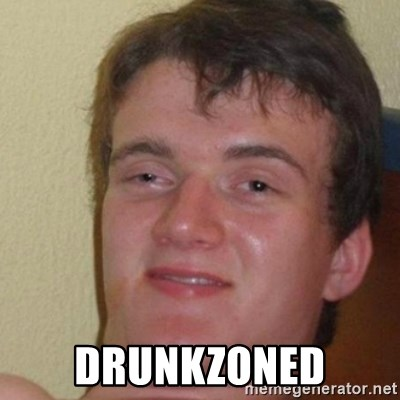 really high guy -  DRUNKZONED