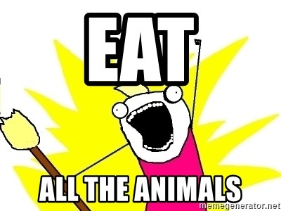 X ALL THE THINGS - EAT ALL THE ANIMALS