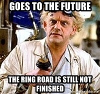 Doc Back to the future - GoeS to the future  The ring road is still not finished