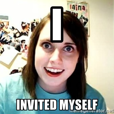 Overly Attached Girlfriend 2 - I Invited myself