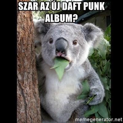 Koala can't believe it - szar az új daft punk album?
