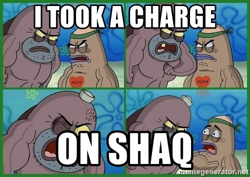 How tough are you - I took a charge On shaq