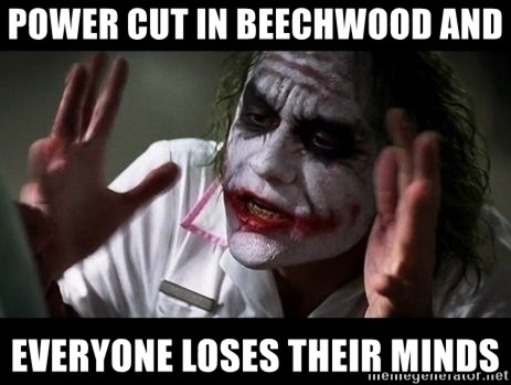 joker mind loss - Power cut in beechwood and everyone loses their minds