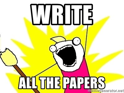 X ALL THE THINGS - Write ALL the papers