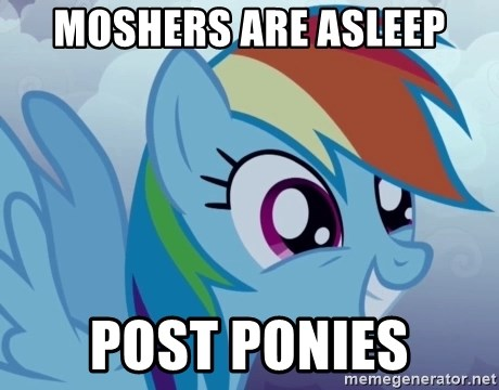 rainbow dash excited - MOSHERS ARE ASLEEP POST PONIES