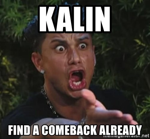 Pauly D - Kalin Find a comeback already