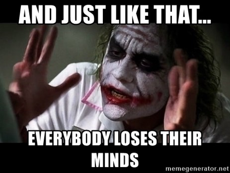 joker mind loss - And just like that... Everybody loses their Minds