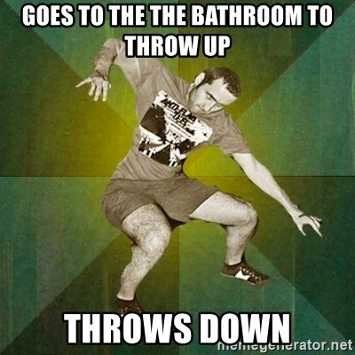 Progressive Mosh Guy - Goes to the the bathroom to throw up throws down