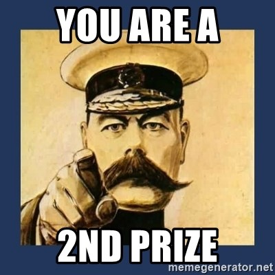 your country needs you - You are a 2nd prize