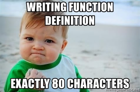 fist pump baby - writing function definition exactly 80 characters