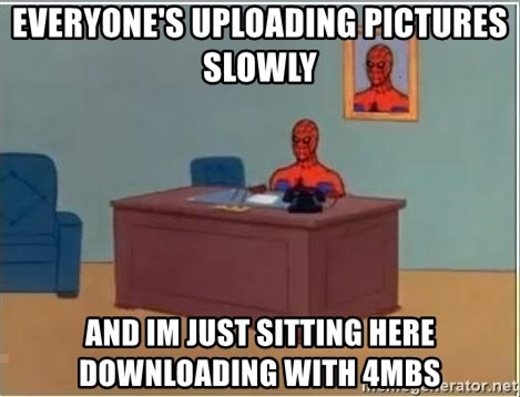 Spiderman Desk - everyone's uploading pictures slowly and im just sitting here downloading with 4mbs