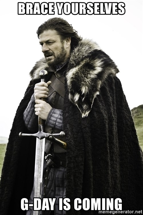 Sean Bean Game Of Thrones - Brace yourselves G-day is coming