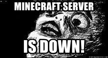 Mother Of God - Minecraft server is down!