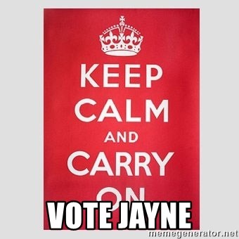 Keep Calm -  VOTE JAYNE