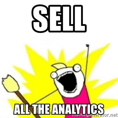x all the y - Sell ALL THE ANALYTICS