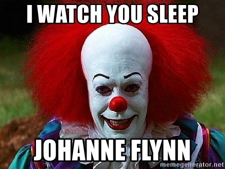 Pennywise the Clown - I watch you sleep Johanne Flynn