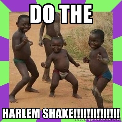 african kids dancing - DO THE HARLEM SHAKE!!!!!!!!!!!!!!