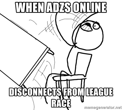 Desk Flip Rage Guy - When AdzS ONLINE Disconnects from league race