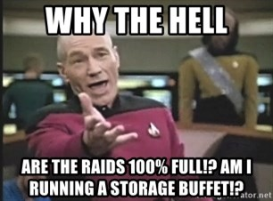 Picard Wtf - Why the hell Are the raidS 100% full!? Am I running a storage buffet!?