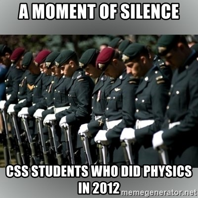 Moment Of Silence - a moment of silence css students who did physics in 2012