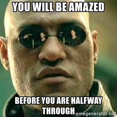What If I Told You - You Will be amazed before you are halfway through