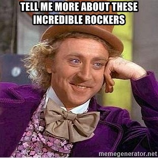 Willy Wonka - TELL ME MORE ABOUT THESE INCREDIBLE ROCKERS